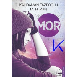 Mor - Kahraman Tazeoğlu, M. H. Kan