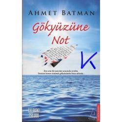 Gökyüzüne Not - Ahmet Batman