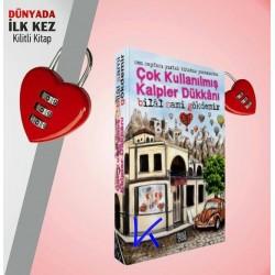 Çok Kullanılmış Kalpler Dükkanı - Kilitli Kitap - Bilal Sami Gökdemir