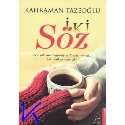 Iki Söz - Kahraman Tazeoğlu