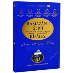 Ramazan -ı Şerif te Yapılacak Faziletli Zikirler, Dualar ve Salih Ameller Risalesi - Ahmet Mahmut Ünlü