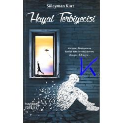 Hayal Terbiyecisi - Süleyman Kurt
