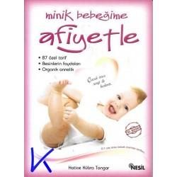 Minik Bebeğime Afiyetle - Hatice Kübra Tongar