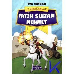 Fatih Sultan Mehmet - Iz Bırakanlar - Eda Bayrak