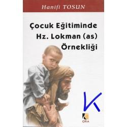 Çocuk Eğitiminde Hz Lokman (as) Örnekliği - Hanifi Tosun