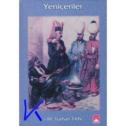 Yeniçeriler - M. Turhan Tan