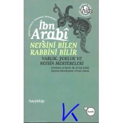 Nefsini Bilen Rabbini Bilir - Varlık, Yokluk ve Nefsin Mertebeleri - Muhyiddin Ibn Arabi