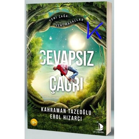 Cevapsız Çağrı - Kahraman Tazeoğlu, Erol Hızarcı