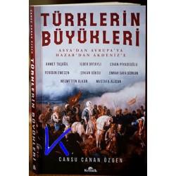 Türklerin Büyükleri - Asya'dan Avrupa'ya, Hazar'dan Akdeniz'e - Cansu Canan Özgen