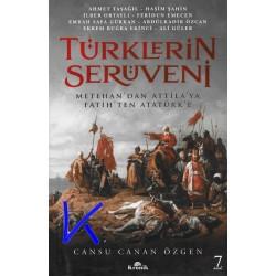 Türklerin Serüveni - Metehan'dan Attila'ya, Fatih'ten Atatürk'e - Cansu Canan Özgen