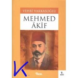 Mehmed Âkif - Vehbi Vakkasoğlu