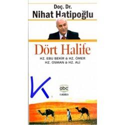 Dört Halife (YENI KITAP)- Nihat Hatipoğlu, dç dr