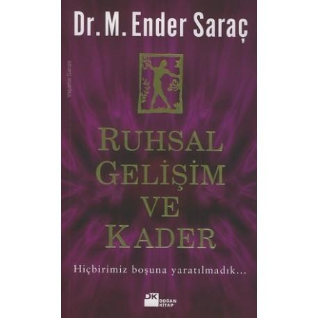 Ruhsal Gelişim ve Kader - M. Ender Saraç, dr