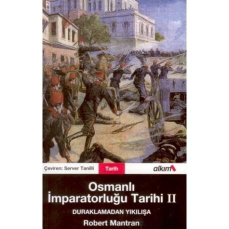 Osmanlı Imparatorluğu Tarihi 2-Duraklamadan Yıkılışa - Robert Mantran