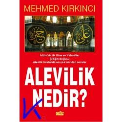 Alevilik Nedir? - Mehmed Kırkıncı