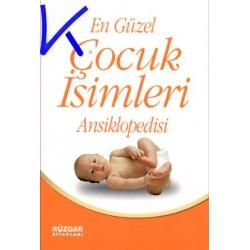 En Güzel Çocuk Isimleri ansiklopedisi - Uğur Rüzgar