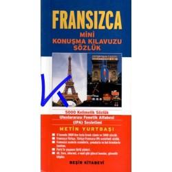 Fransızca Mini Konuşma Kılavuzu - Sözlük - Metin Yurtbaşı
