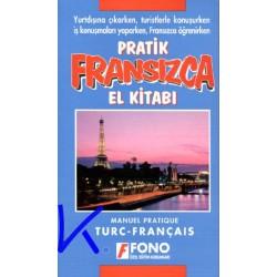 Pratik Fransızca El Kitabı - Manuel pratique Turc-Français - Mehmet Aslan