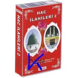 Hac Ilahileri 2 - Kaset - Feyzullah Koç, A. Önül, Cemal Kuru, M.Bilal Özkan