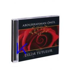 Dilim Tutulur - Abdurrahman Önül