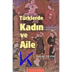 Türklerde Kadın ve Aile - Necdet Sevinç