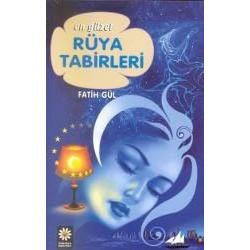 Rüya Tabirleri, en güzel - Fatih Gül