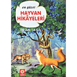 Hayvan Hikayeleri, en güzel - Irfan Tatlı