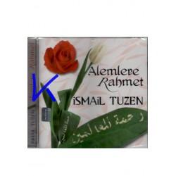 Alemlere Rahmet - Ismail Tüzen
