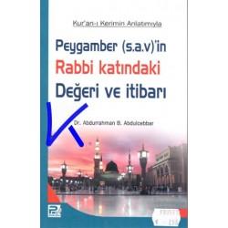 Peygamber (s.a.v)'in Rabbi Katındaki Değeri ve Itibarı - Abdurrahman b Abdulcebbar,dr