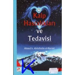 Kalp Hastalıkları ve Tedavisi - Ahmed b Abdulhalim el Harrani