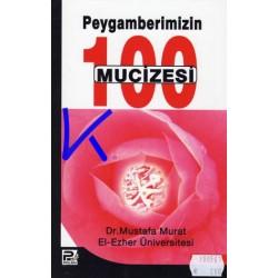 Peygamberimizin (sav) 100 Mucizesi - Mustafa Murat, El Ezher Üniversitesi Öğretim Üyesi