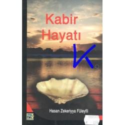 Kabir Hayatı - Hasan Zekeriyya Füleyfil