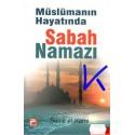 Müslümanın Hayatında Sabah Namazı - Semir el Karni