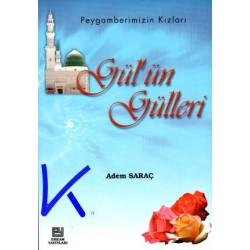 Gül'ün Gülleri, Peygamberimizin Kızları - Adem Saraç