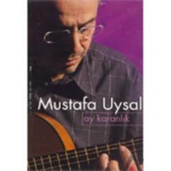 Ay Karanlık - Mustafa Uysal