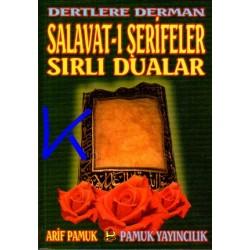 Dertlere Derman Salavat-ı Şerifeler, Sırlı Dualar - Arif Pamuk