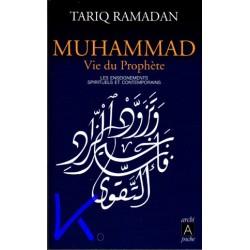 Muhammad, Vie du Prophète - Tariq Ramadan