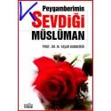 Peygamberimin Sevdiği Müslüman - M. Yaşar Kandemir, pr dr
