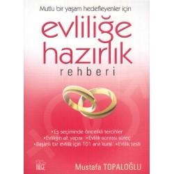 Evliliğe Hazırlık Rehberi - Mustafa Topaloğlu