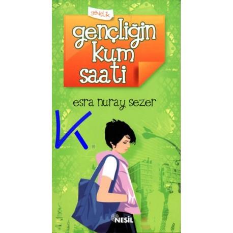 Gençliğin Kum Saati - Esra Nuray Sezer