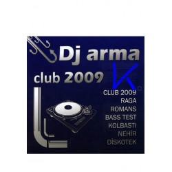 Club 2009 - DJ Arma