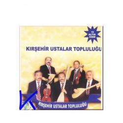Kırşehir Ustalar Topluluğu - 15 Altın Eser