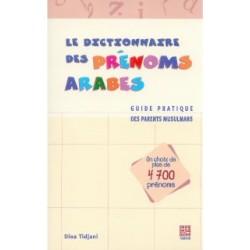 Dictionnaire des Prénoms Arabes (le) - Dina Tidjani