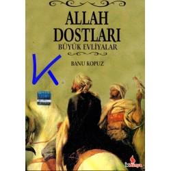 Allah Dostları, Büyük Evliyalar - Banu Kopuz