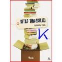 Kitap Tiryakiliği - Ibrahim Ünal