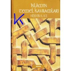 Islam'ın Temel Kavramları - Hüseyin K. Ece