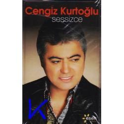 Sessizce - Cengiz Kurtoğlu - Kaset