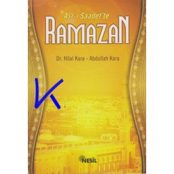 Asr-ı Saadet'te Ramazan - Hilal Kara, dr - Abdullah Kara