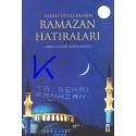 Allah Dostlarının Ramazan Hatıraları - Abdülkadir Süphandağı