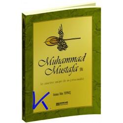 Muhammad Mustafa, Le Caractère Unique de Sa Personnalité - Emsalsiz Örnek Şahsiyet - Osman Nuri Topbaş